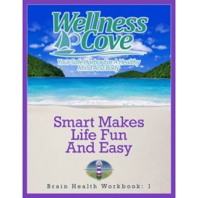 Brain Health Workbook 1: Smart Makes Life Fun and Easy