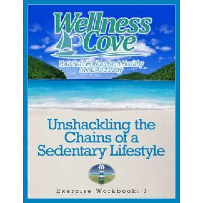 Exercise Workbook 1: Unshackling the Chains of a Sedentary Lifestyle